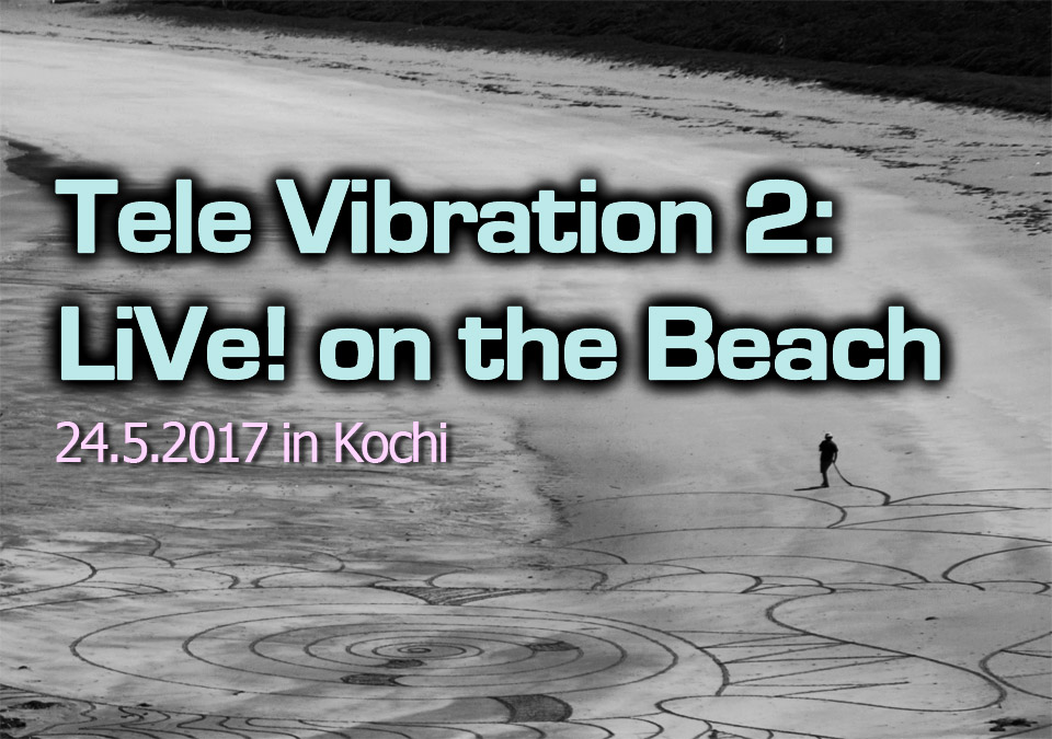 Tele Vibration 2: Live on the beach